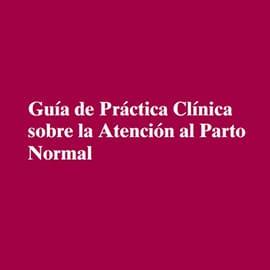 Guia-de-practica-clinica-sobre-la-atencion-al-parto-normal