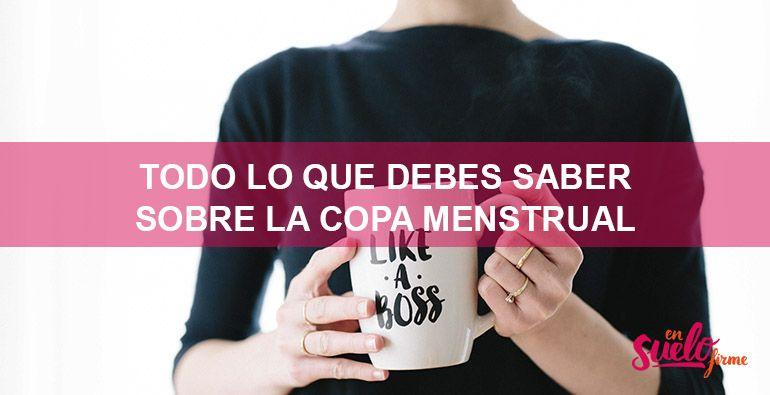 Copa menstrual: Cómo usarla, beneficios y opiniones.