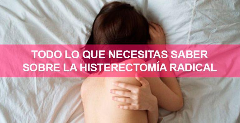 saber-sobre-la-histerectomia-radical